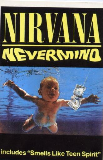 "NIRVANA:Nevermind...Includes ""Smells Like Teen Spirit"""